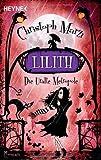Lilith: Die Uralte Metropole - Zweiter Roman