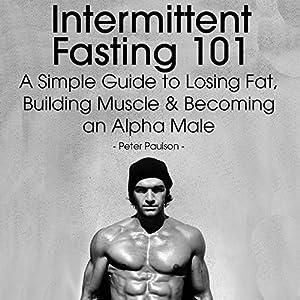 Intermittent Fasting 101 Audiobook