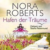 Hafen der Träume (Quinn-Saga 3) | Nora Roberts