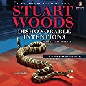 Dishonorable Intentions: Stone Barrington, Book 38 Audiobook by Stuart Woods Narrated by Tony Roberts
