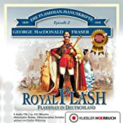 Royal Flash - Flashman in Deutschland (Flashman 2) | [George MacDonald Fraser]