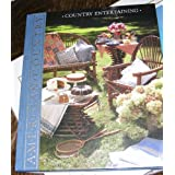 Country Entertaining (American Country) ~ Time-Life Books