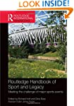 Routledge Handbook of Sport and Legac...