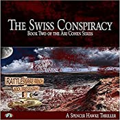 The Orthus Conspiracy: Ari Cohen Series Volume 2 | Spencer Hawke