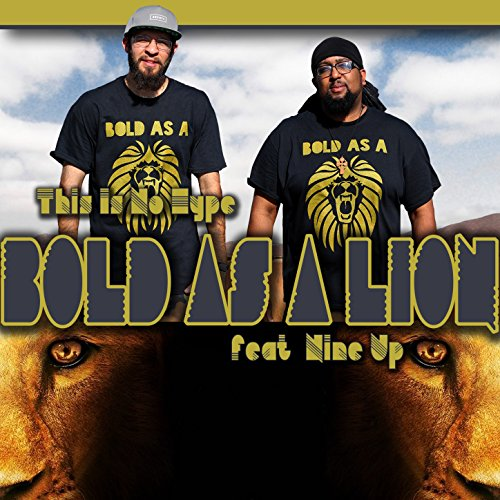 Bold as a Lion (feat. Nine Up)