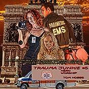 Hero Worship: Trauma Junkie, Book 5   Tom Hobbs