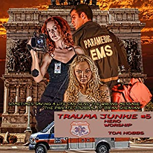 Hero Worship: Trauma Junkie, Book 5 | [Tom Hobbs]