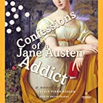 Confessions of a Jane Austen Addict | Laurie Viera Rigler