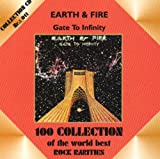 Gate to Infinity By Earth & Fire (0001-01-01)