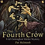 The Fourth Crow: Gil Cunningham Mysteries | Pat McIntosh
