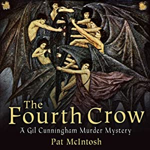 The Fourth Crow: Gil Cunningham Mysteries | [Pat McIntosh]