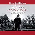 A Walk Among the Tombstones: A Matt Scudder Mystery | Lawrence Block