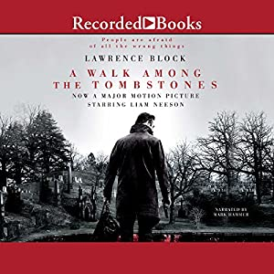 A Walk Among the Tombstones: A Matt Scudder Mystery | [Lawrence Block]