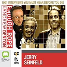 Enough Rope with Andrew Denton: Jerry Seinfeld  by Andrew Denton Narrated by Jerry Seinfeld