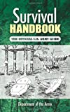Survival Handbook: The Official U.S. Army Guide (048646184X) by Department of the Army