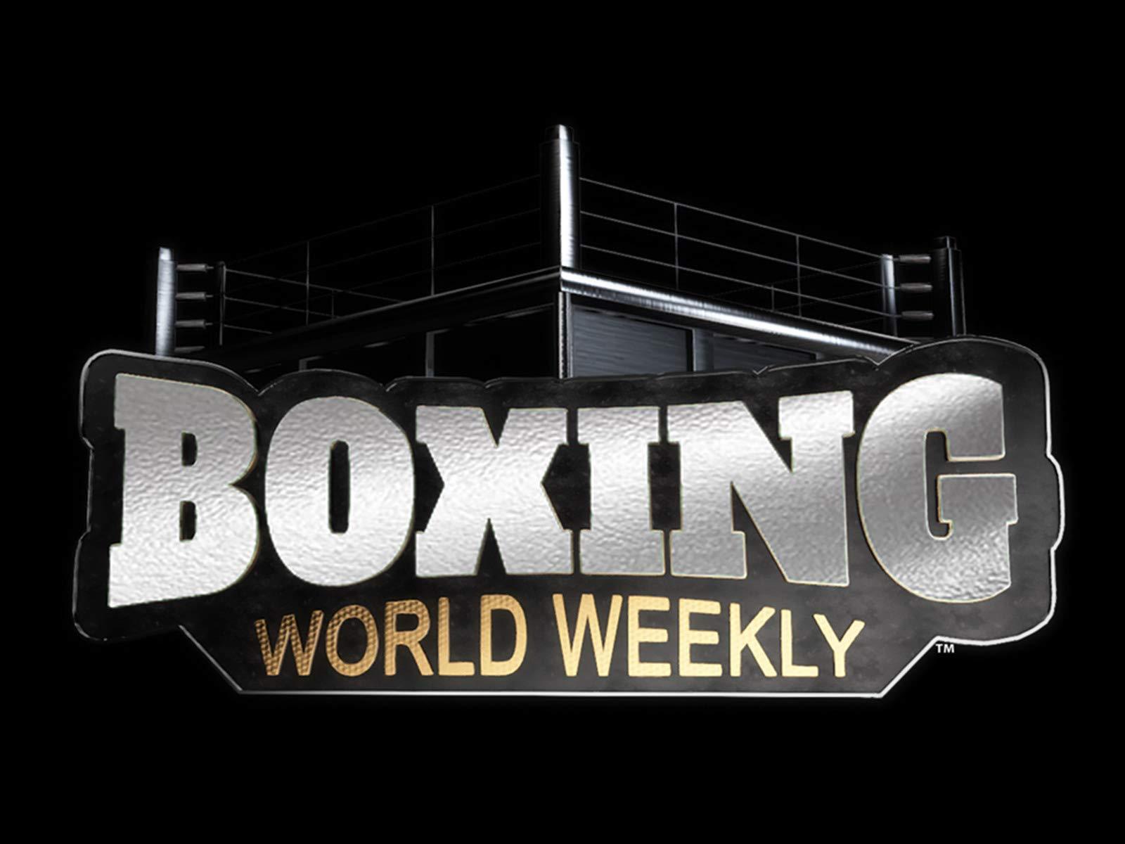 Boxing World Weekly - Season 4