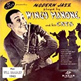 Modern Jazz: Wingy Manone and His Cats