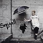 Squall(��������)(�߸ˤ��ꡣ)