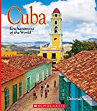 Cuba (Enchantment of the World. Second Series)