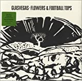 Glasvegas Flowers & Football Tops [7