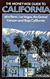 Moneywise Guide to California: Plus Reno, Las Vegas, the Grand Canyon and Baja California (0902743201) by Leon, Vicki
