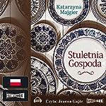 Stuletnia gospoda | Katarzyna Majgier