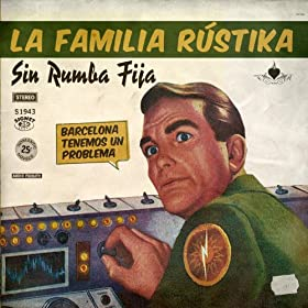 Sin Rumba Fija [Explicit]
