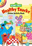 Sesame Street Healthy Snacks Sticker Activity Book