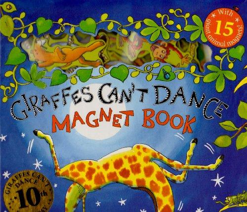 Giraffes Can't Dance (Magnet Book)