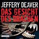 Das Gesicht des Drachen (Lincoln Rhyme 4) Audiobook by Jeffery Deaver Narrated by Dietmar Wunder