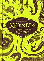 Monstres : Un Bestiaire de l'Etrange