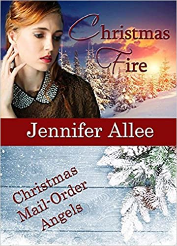 Christmas Fire: Christmas Mail Order Angels