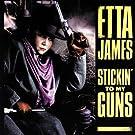 Stickin'to My Guns