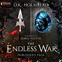 The Endless War: Publisher's Pack, Books 1-2 Audiobook by D. K. Holmberg Narrated by James Foster