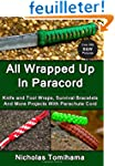 All Wrapped Up In Paracord: Knife and...