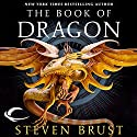 Dragon: Vlad Taltos, Book 8 Audiobook by Steven Brust Narrated by Bernard Setaro Clark