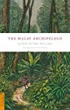 The Malay Archipelago (Periplus Classics Series)
