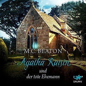 Agatha Raisin und der tote Ehemann (Agatha Raisin 5) Hörbuch