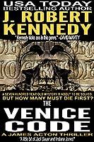 The Venice Code (A James Acton Thriller, Book #8)