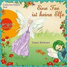 Eine Fee ist keine Elfe (Florentine und Pauline 2) (       gekürzt) von Tanya Stewner Gesprochen von: Catherine Stoyan