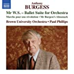 Burgess:Mr Ws-Ballet Suite [Brown Uni...