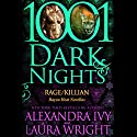 Rage/Killian Audiobook by Alexandra Ivy, Laura Wright Narrated by Emily Beresford