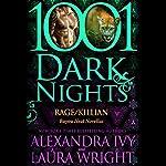 Rage/Killian | Alexandra Ivy,Laura Wright