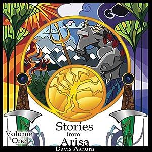 Stories from Arisa: Volume One Audiobook
