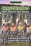 Benoit Brothers Hunt Smarter Not Harder