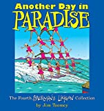 Jim Toomey Another Day in Paradise: The Fourth Sherman's Lagoon Collection (Sherman's Lagoon Collections)