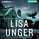 Angel Fire: Lydia Strong, Book 1 (       UNABRIDGED) by Lisa Unger Narrated by Emily Beresford