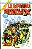img - for La Imposible Patrulla-X 01:  Segunda g nesis! book / textbook / text book