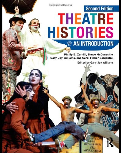 Theatre Histories: An Introduction [Second Edition]