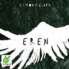 Eren (       UNABRIDGED) by Simon Clark Narrated by Oliver J. Hembrough